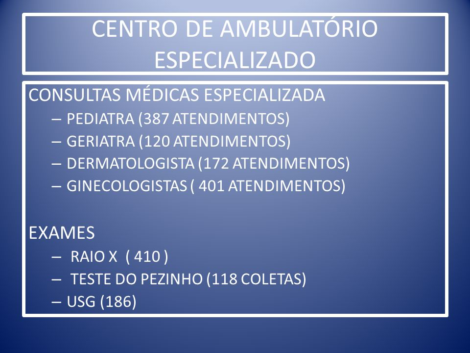 CENTRO DE AMBULATÓRIO ESPECIALIZADO