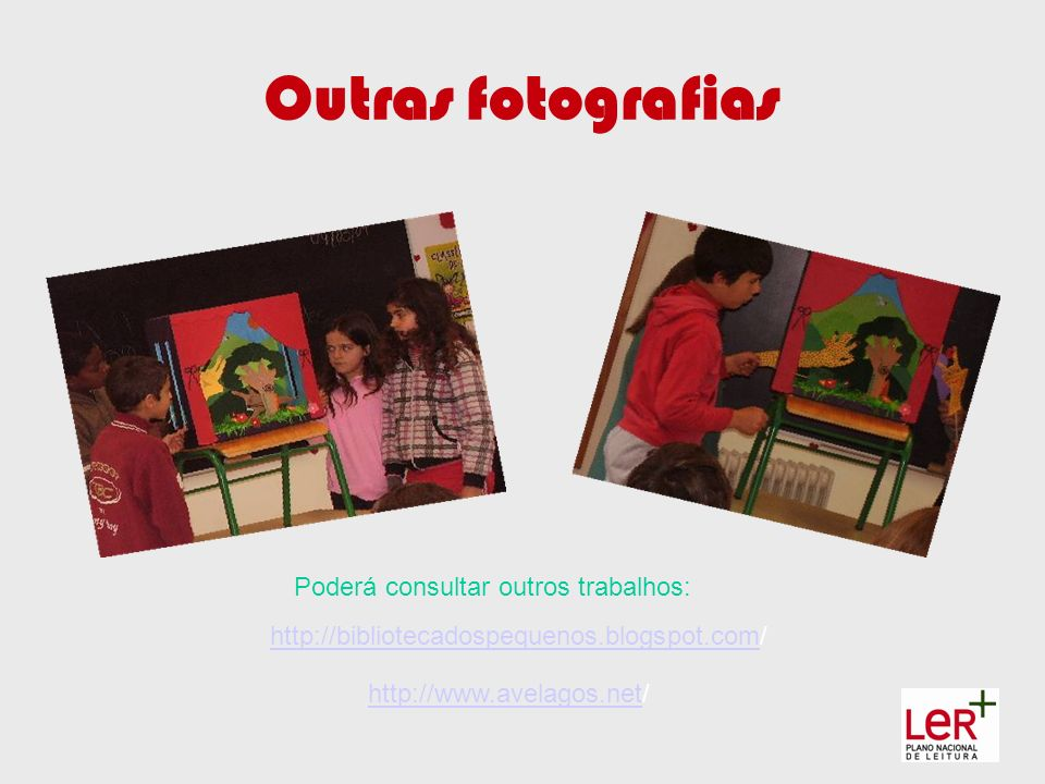 Outras fotografias Poderá consultar outros trabalhos: