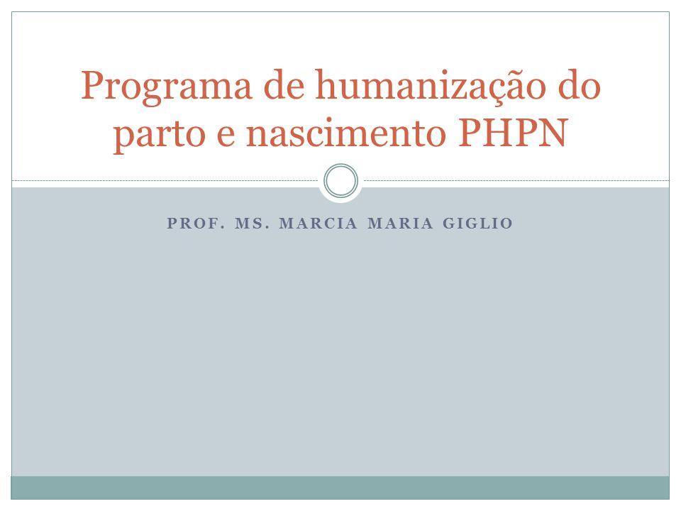 Programa de humanização do parto e nascimento PHPN