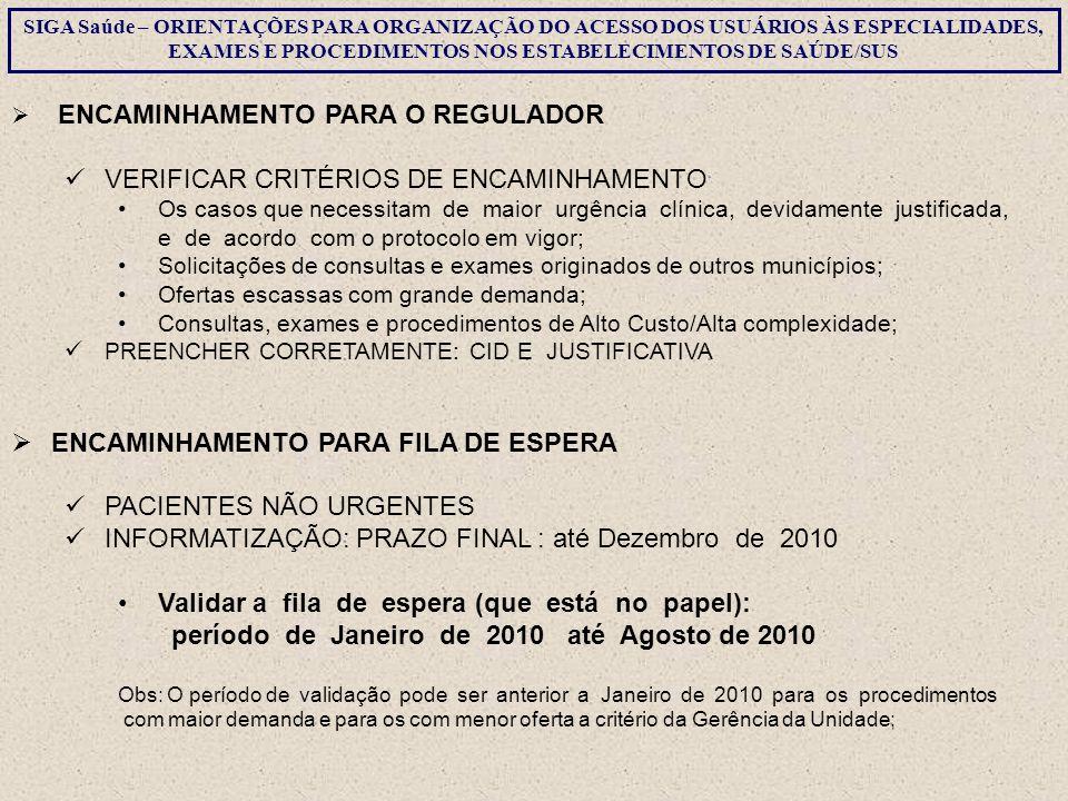 VERIFICAR CRITÉRIOS DE ENCAMINHAMENTO