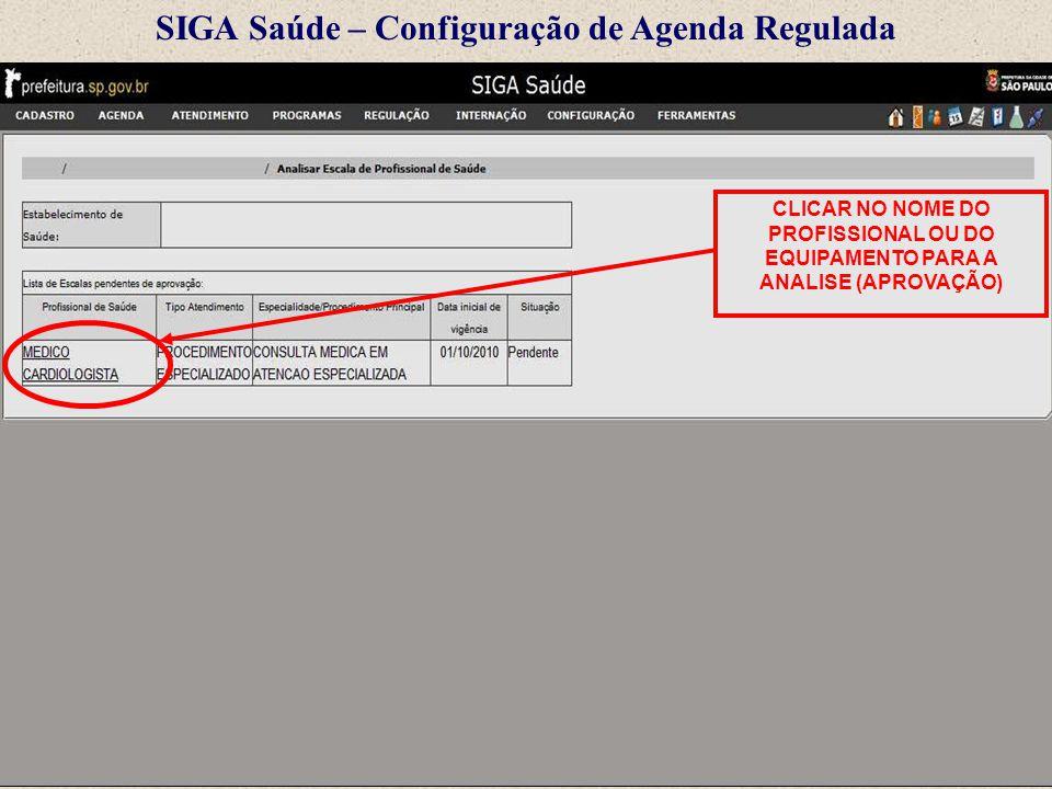 SIGA Saúde – Configuração de Agenda Regulada