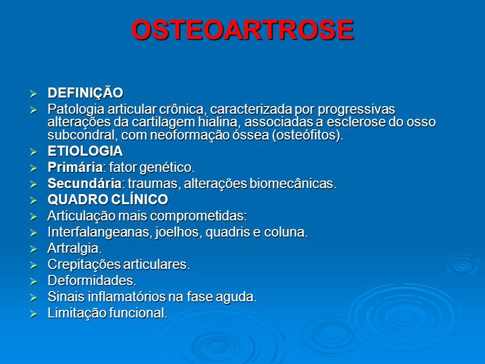 OSTEOARTROSE DEFINIÇÃO