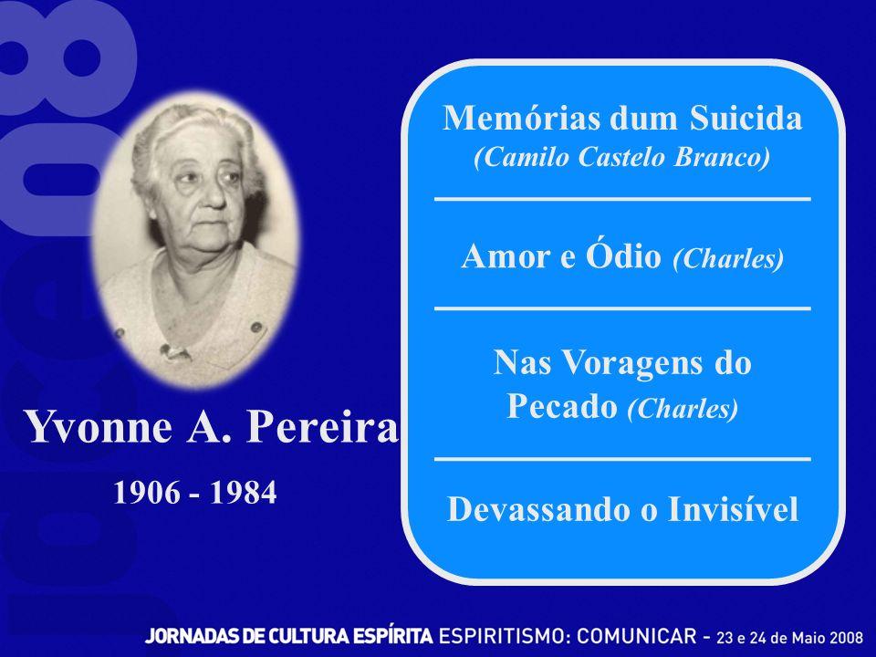 Yvonne A. Pereira Memórias dum Suicida (Camilo Castelo Branco)