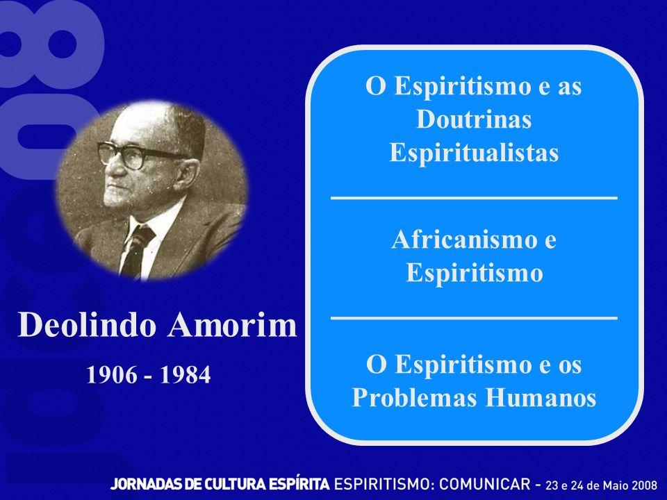 Deolindo Amorim O Espiritismo e as Doutrinas Espiritualistas