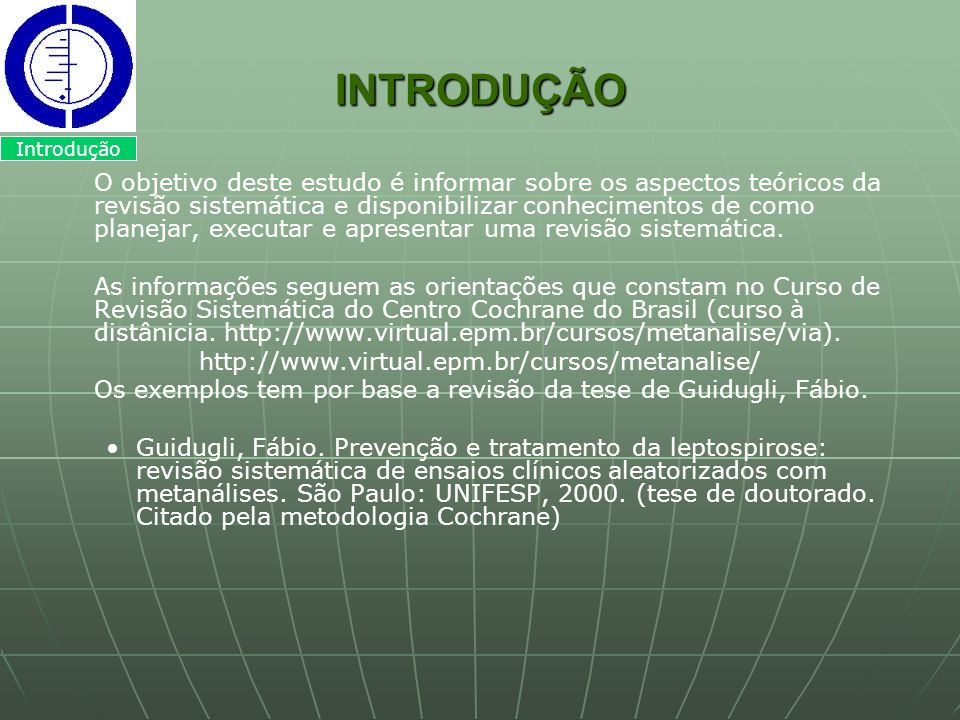 INTRODUÇÃO Introdução.