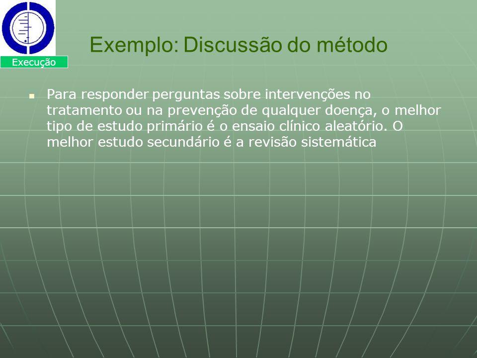 Exemplo: Discussão do método