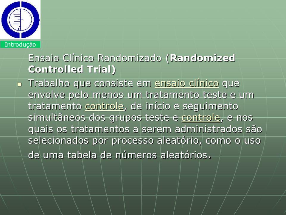 Ensaio Clínico Randomizado (Randomized Controlled Trial)