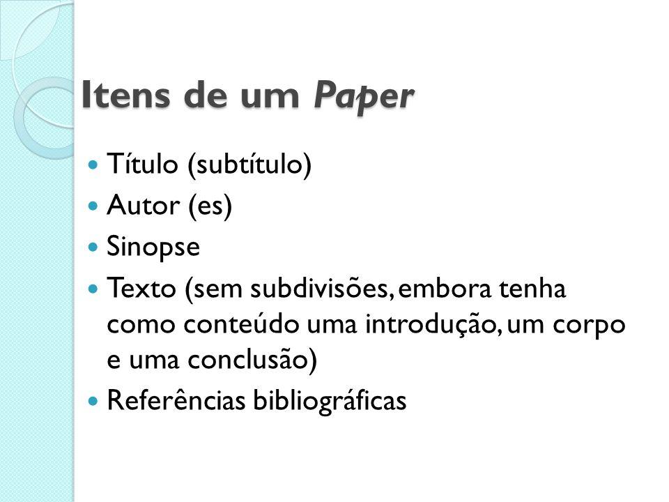 Itens de um Paper Título (subtítulo) Autor (es) Sinopse