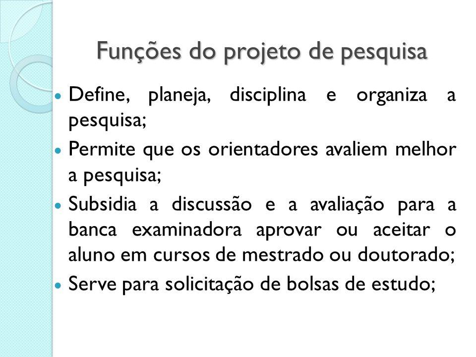 Funções do projeto de pesquisa