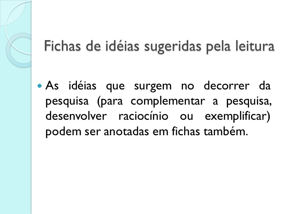 Fichas de idéias sugeridas pela leitura