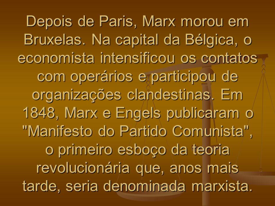 Depois de Paris, Marx morou em Bruxelas