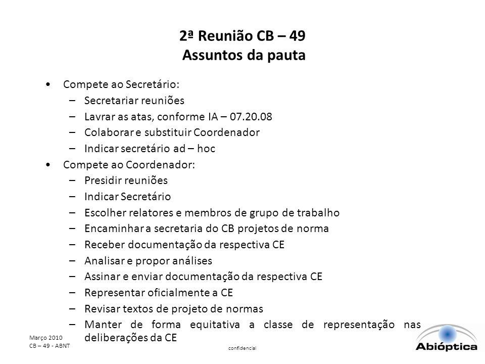2ª Reunião CB – 49 Assuntos da pauta