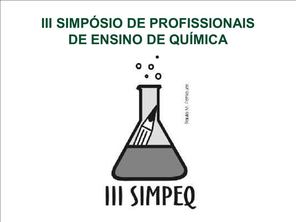 III SIMPÓSIO DE PROFISSIONAIS DE ENSINO DE QUÍMICA