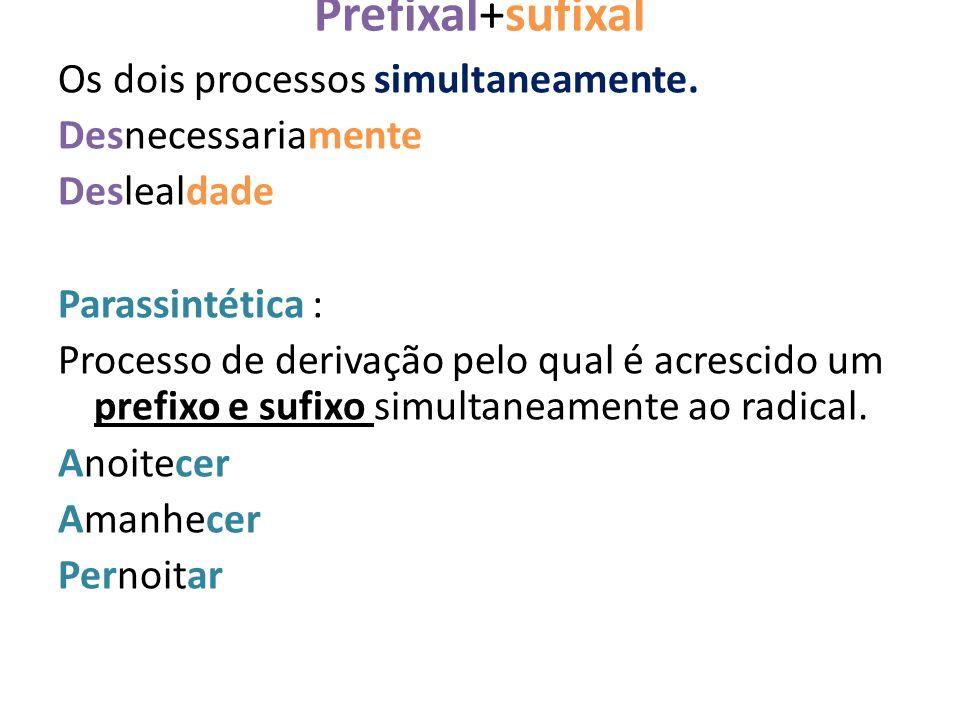 Prefixal+sufixal