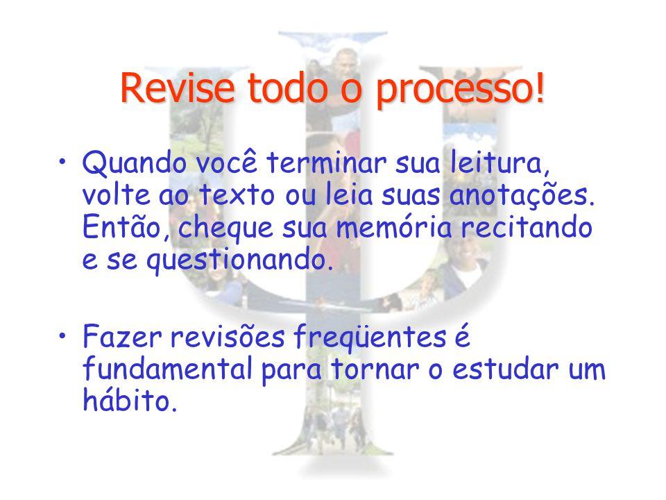 Revise todo o processo!
