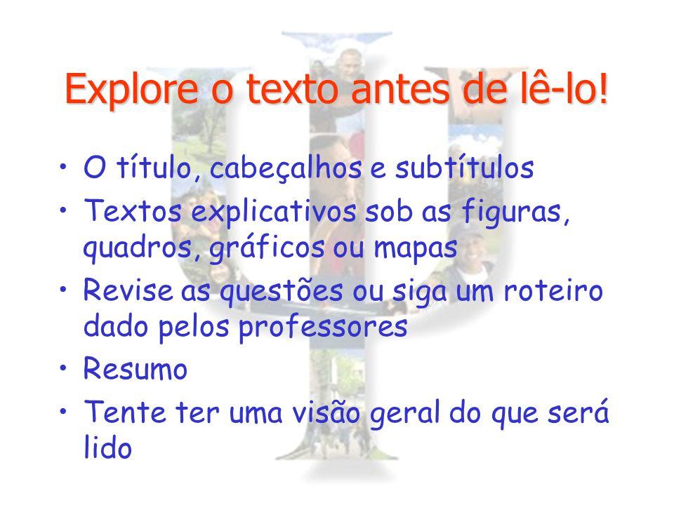 Explore o texto antes de lê-lo!