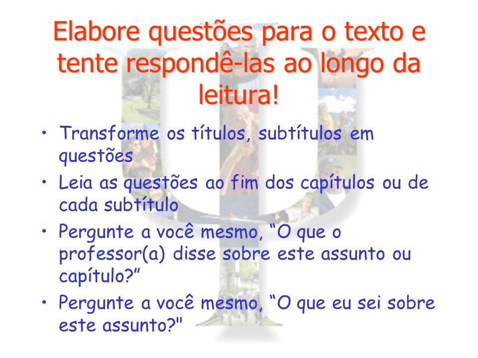 Elabore questões para o texto e tente respondê-las ao longo da leitura!