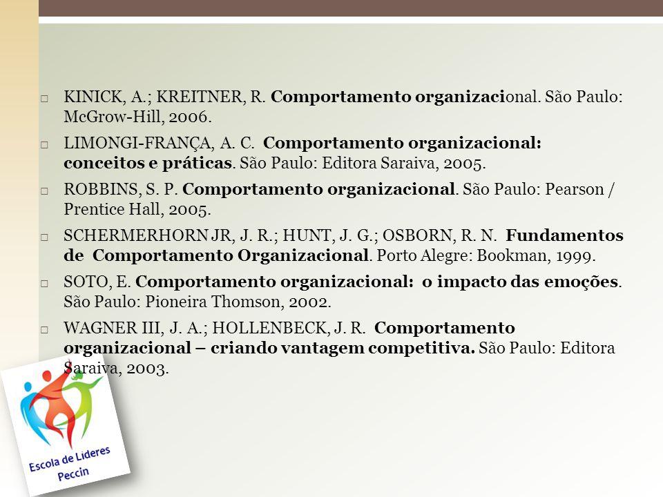 KINICK, A. ; KREITNER, R. Comportamento organizacional