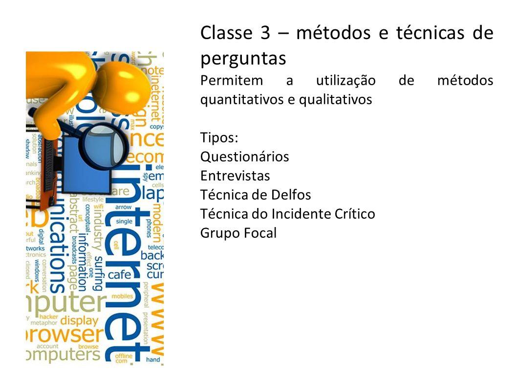 Classe 3 – métodos e técnicas de perguntas