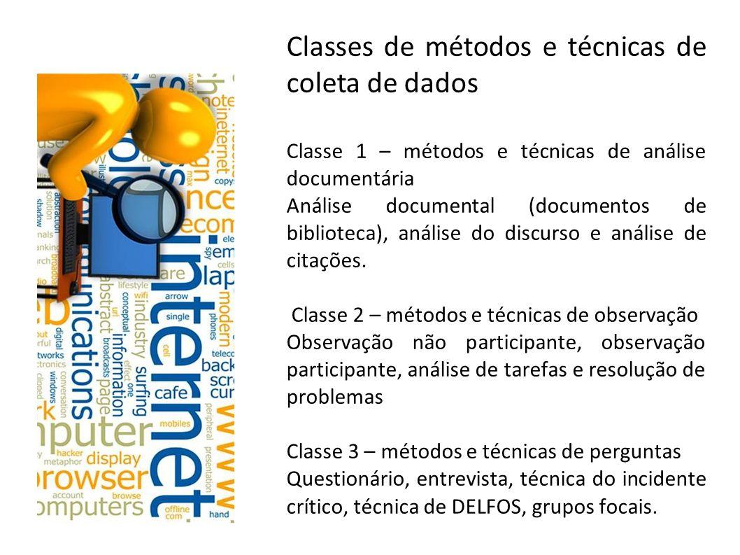 Classes de métodos e técnicas de coleta de dados