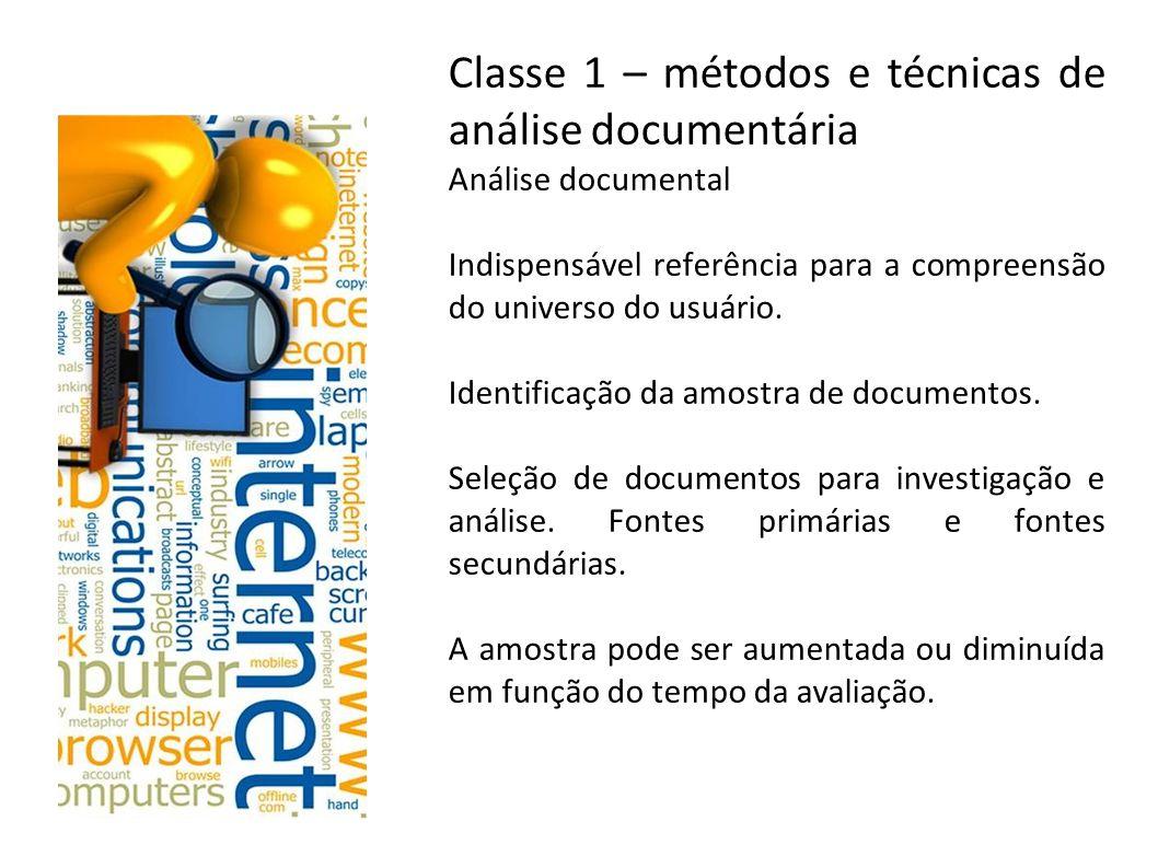 Classe 1 – métodos e técnicas de análise documentária