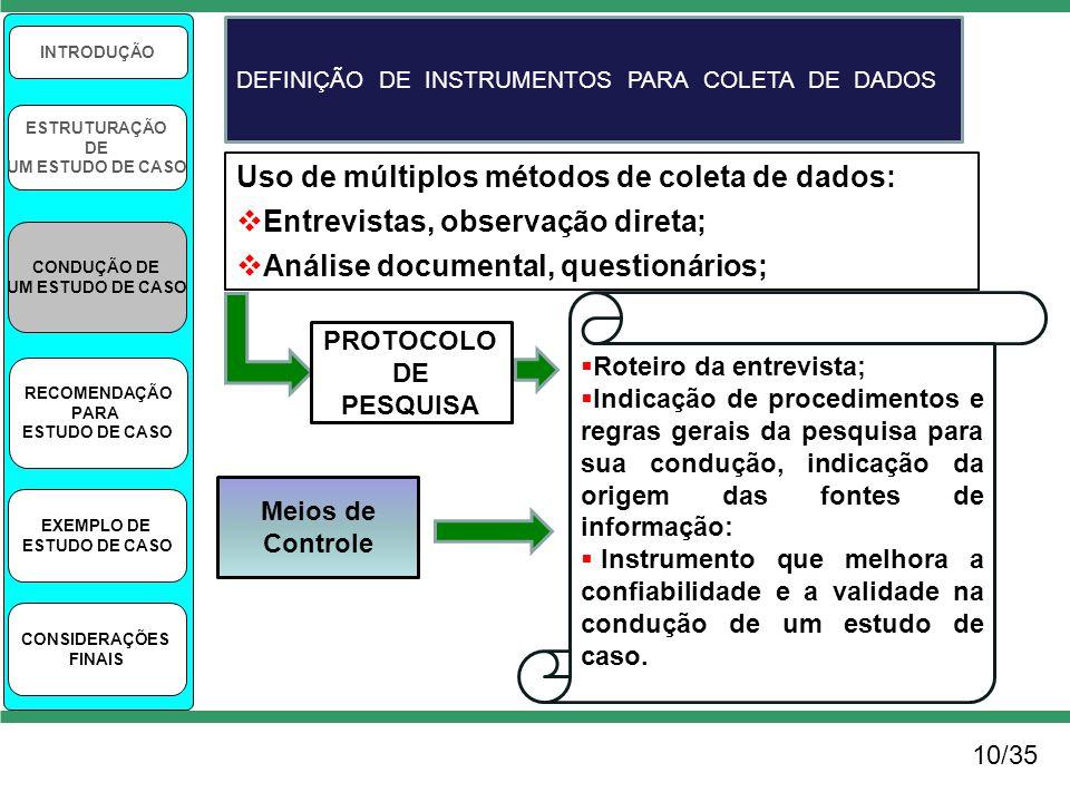 Uso de múltiplos métodos de coleta de dados: