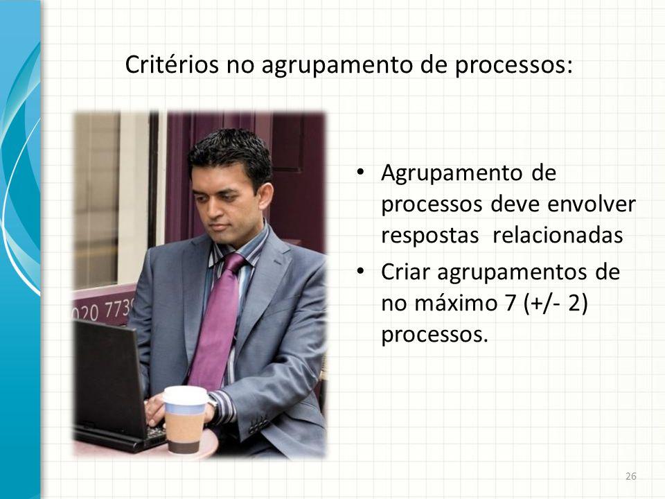 Critérios no agrupamento de processos:
