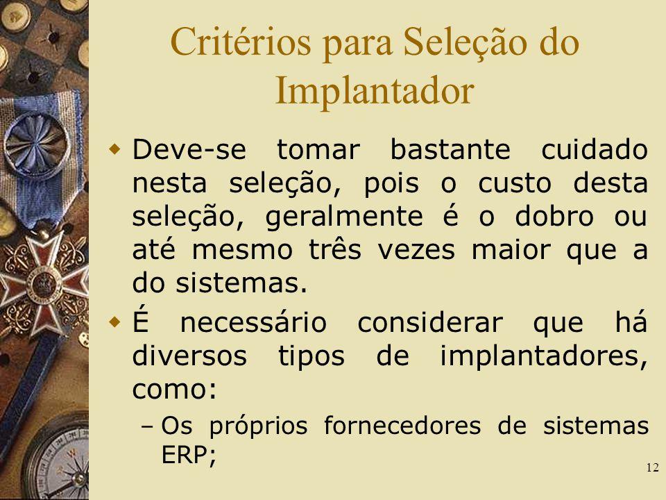 Critérios para Seleção do Implantador