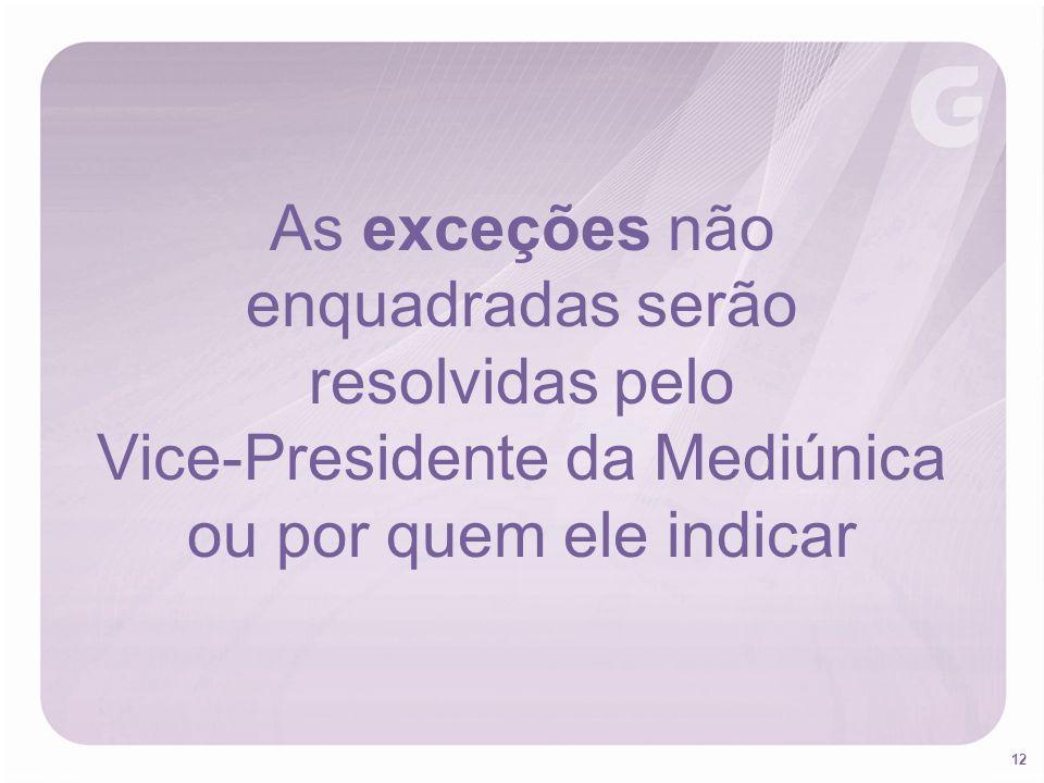 Vice-Presidente da Mediúnica