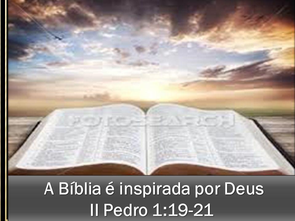 A Bíblia é inspirada por Deus