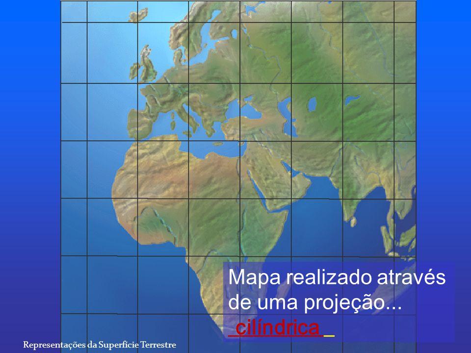 Mapa realizado através de uma projeção... __________