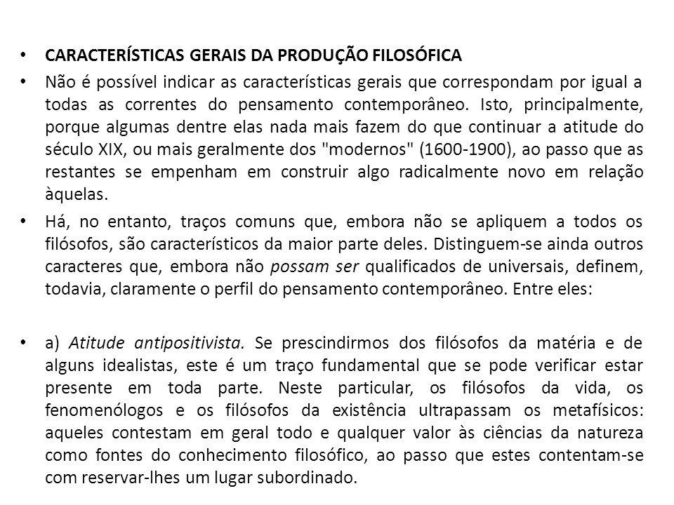 CARACTERÍSTICAS GERAIS DA PRODUÇÃO FILOSÓFICA