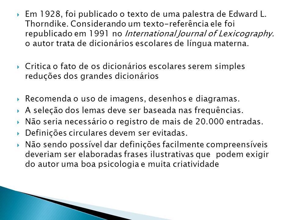 Em 1928, foi publicado o texto de uma palestra de Edward L. Thorndike