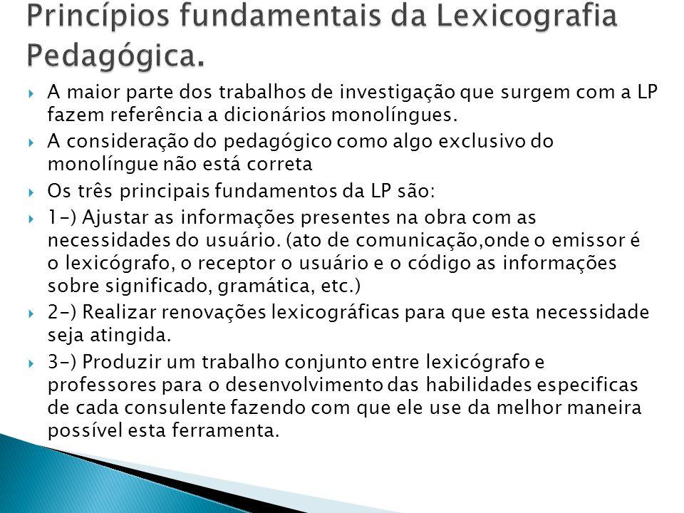 Princípios fundamentais da Lexicografia Pedagógica.