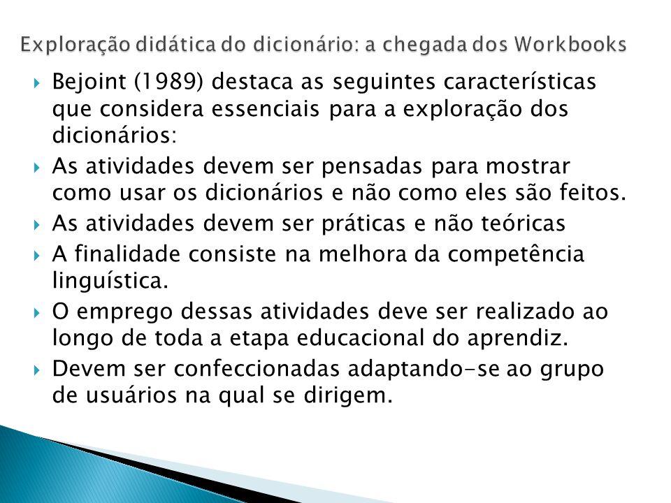 Exploração didática do dicionário: a chegada dos Workbooks