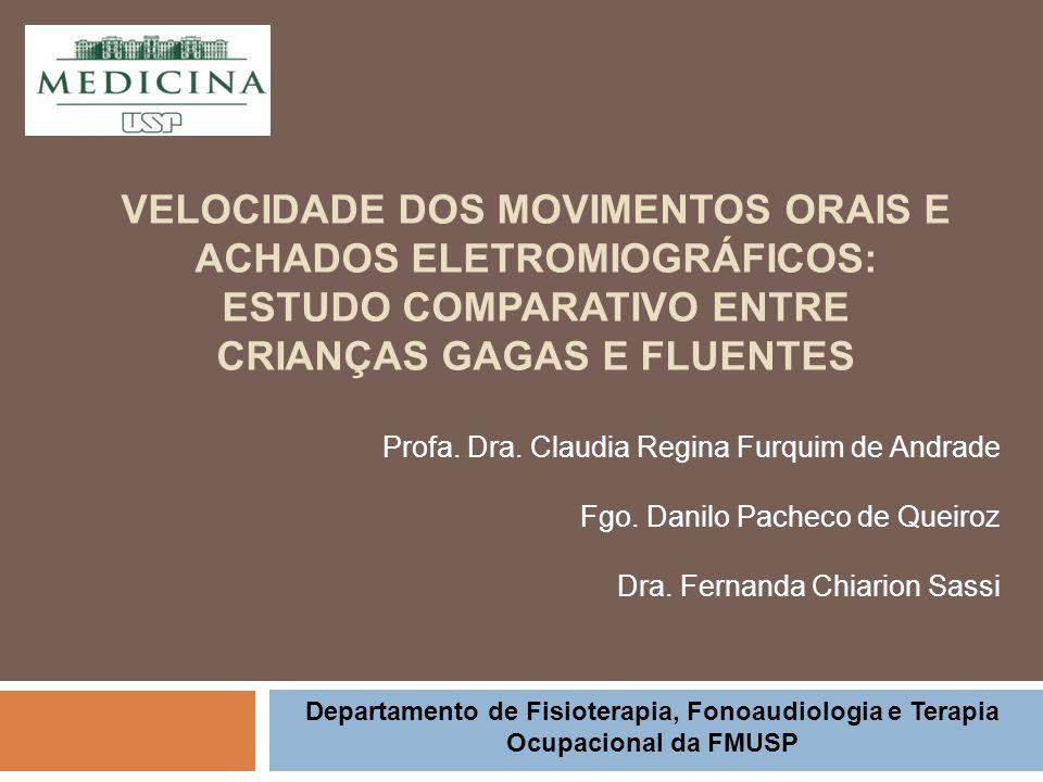 Velocidade dos movimentos orais e achados eletromiográficos: estudo comparativo entre crianças gagas e fluentes