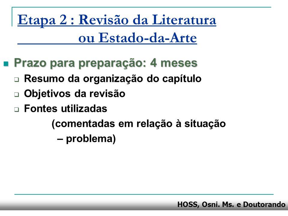 Etapa 2 : Revisão da Literatura ou Estado-da-Arte