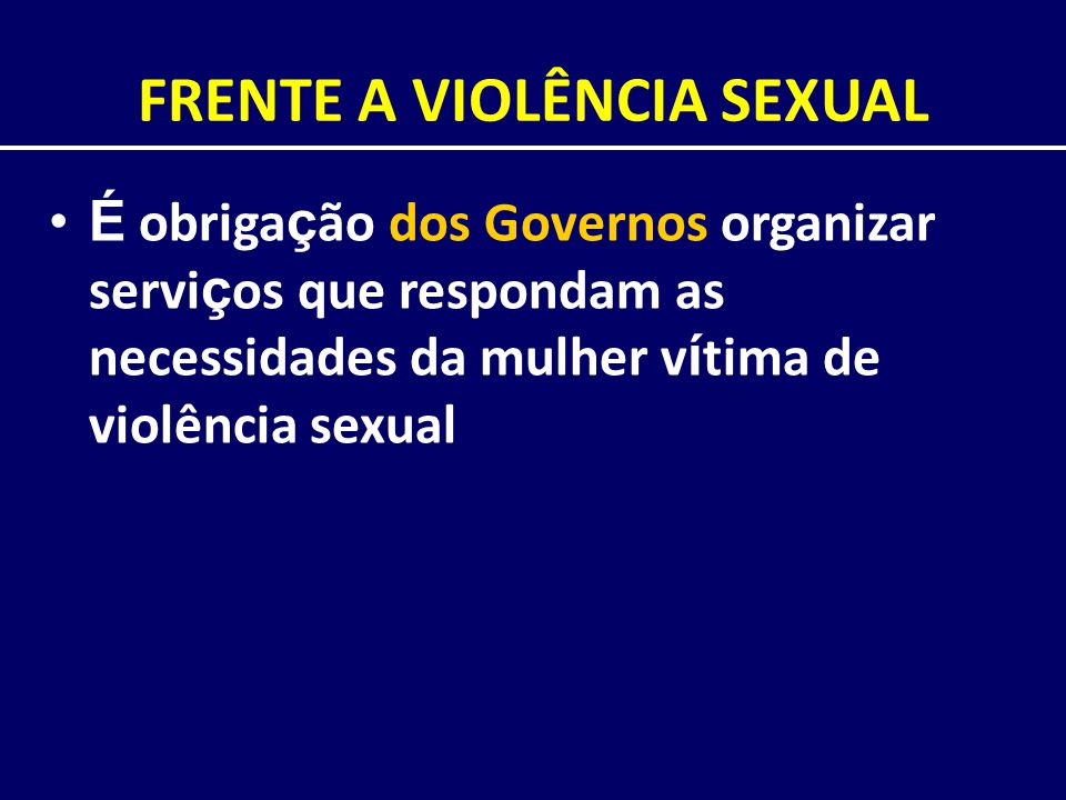 FRENTE A VIOLÊNCIA SEXUAL