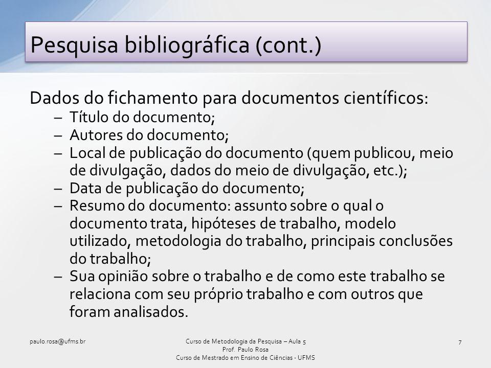 Pesquisa bibliográfica (cont.)