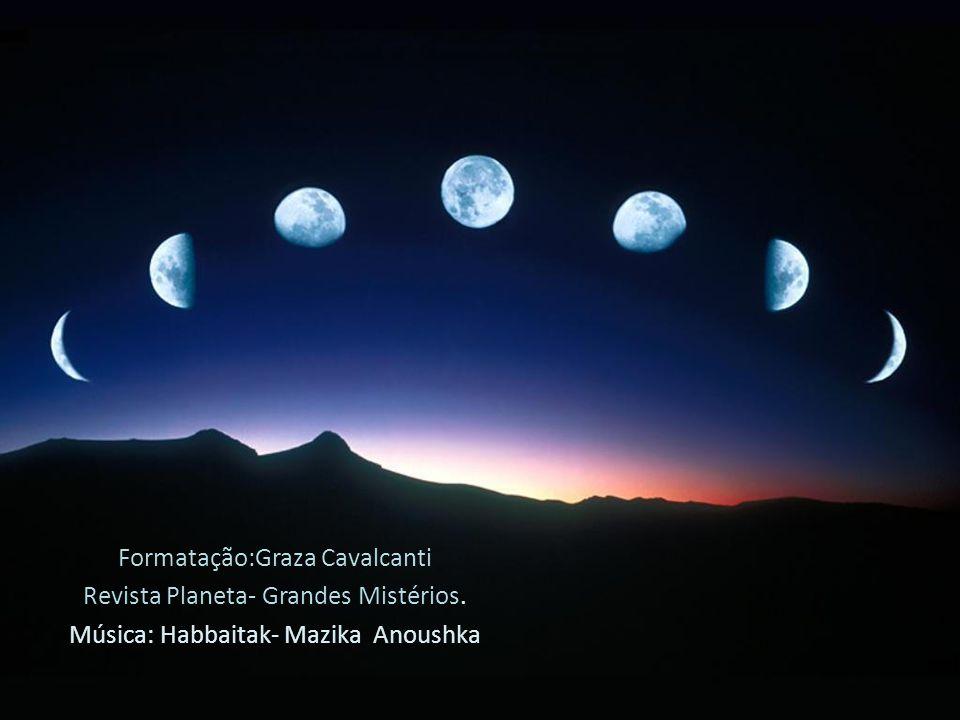 Formatação:Graza Cavalcanti Revista Planeta- Grandes Mistérios.