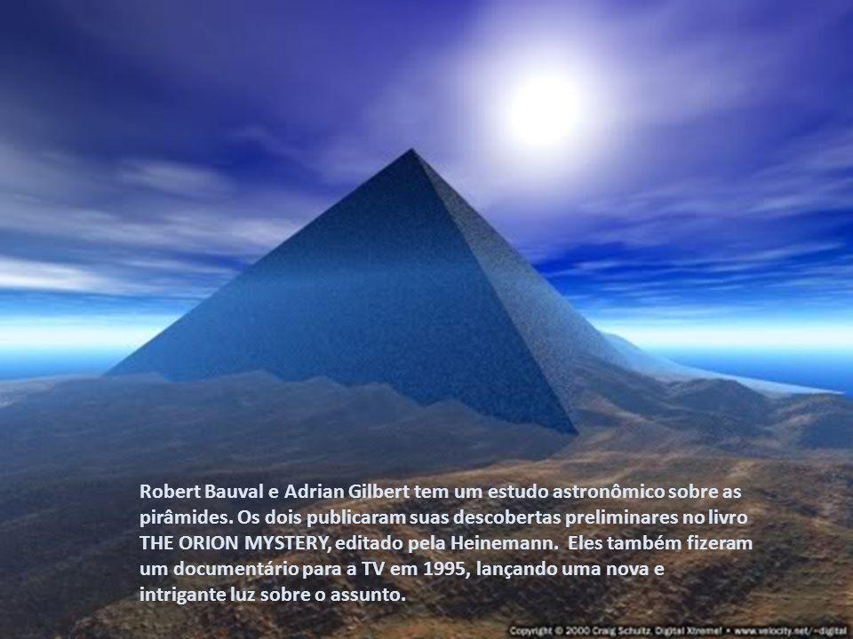 Robert Bauval e Adrian Gilbert tem um estudo astronômico sobre as pirâmides.