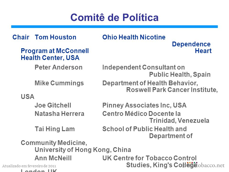 Comitê de Política Chair Tom Houston Ohio Health Nicotine Dependence Program at McConnell Heart Health Center, USA.