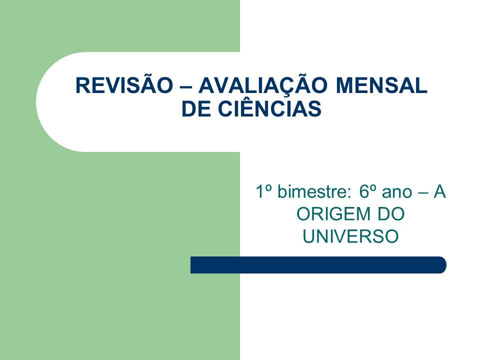 REVISÃO – AVALIAÇÃO MENSAL DE CIÊNCIAS