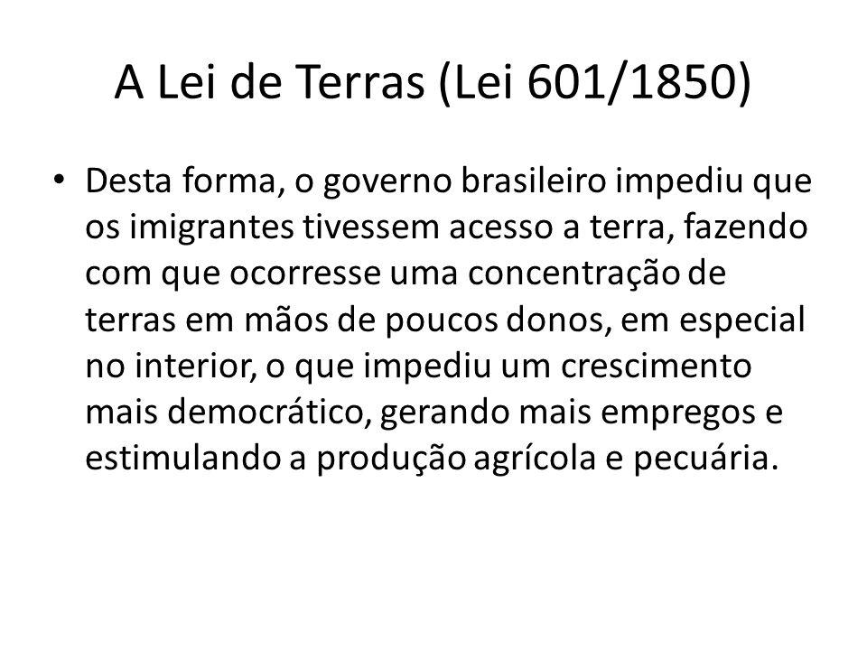 A Lei de Terras (Lei 601/1850)