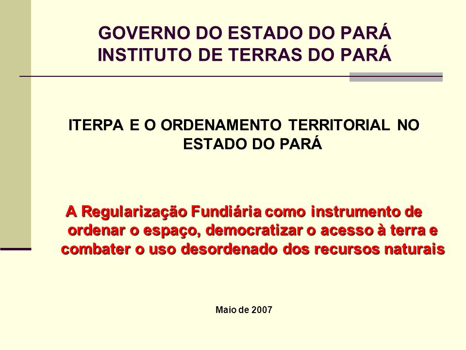 GOVERNO DO ESTADO DO PARÁ INSTITUTO DE TERRAS DO PARÁ