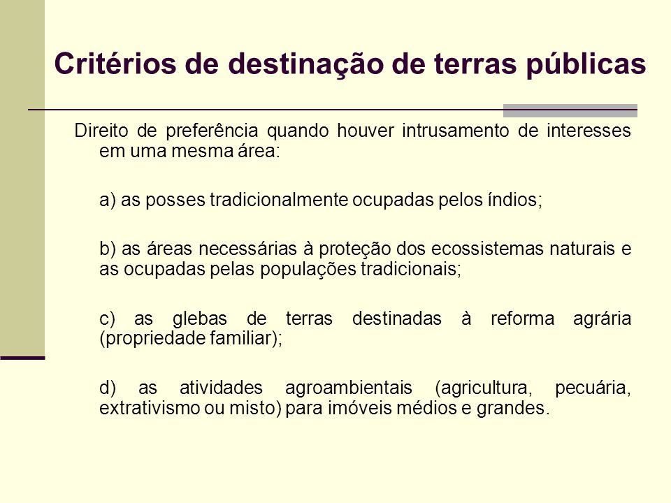 Critérios de destinação de terras públicas