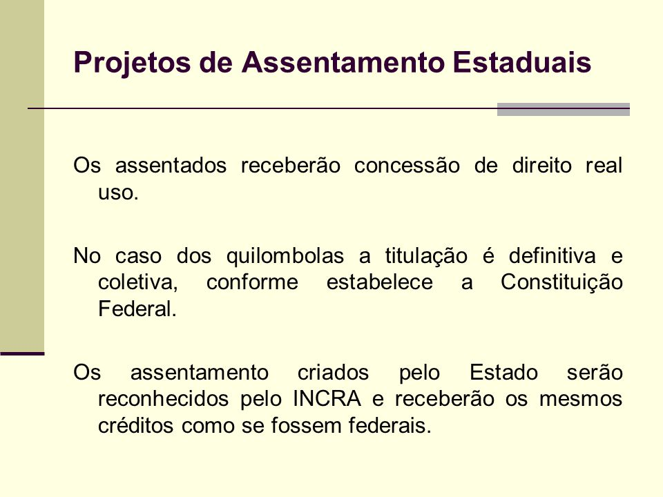 Projetos de Assentamento Estaduais