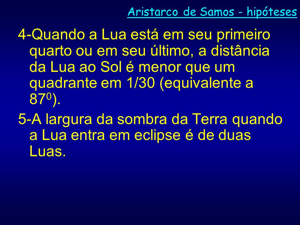 Aristarco de Samos - hipóteses