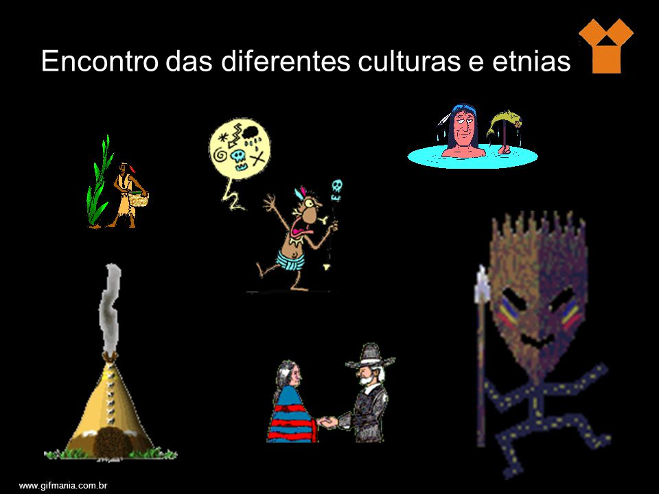 Encontro das diferentes culturas e etnias