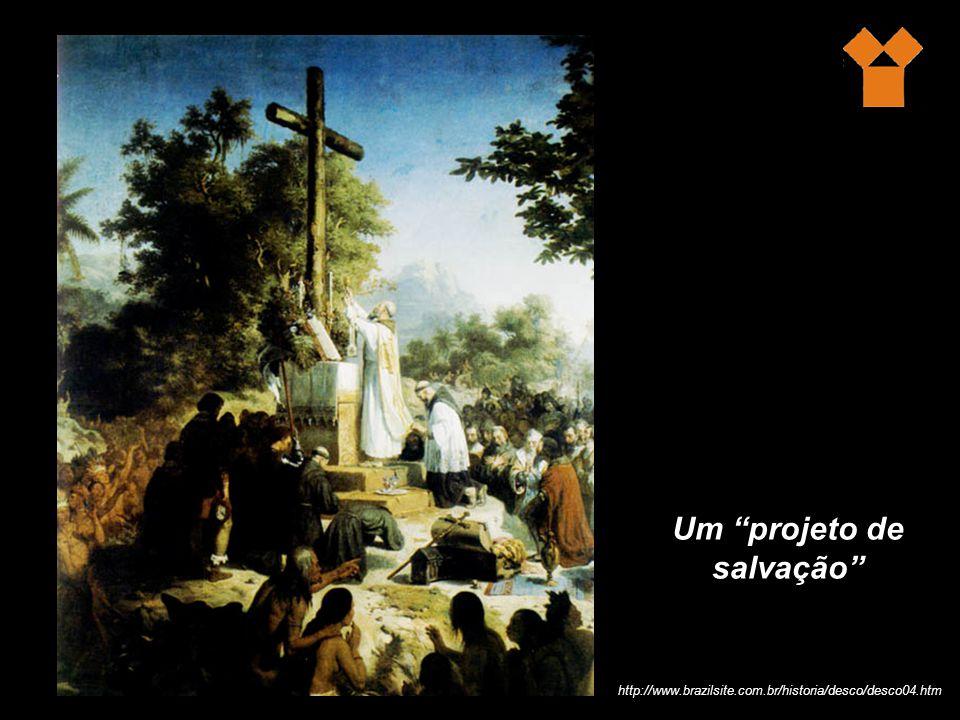 Um projeto de salvação